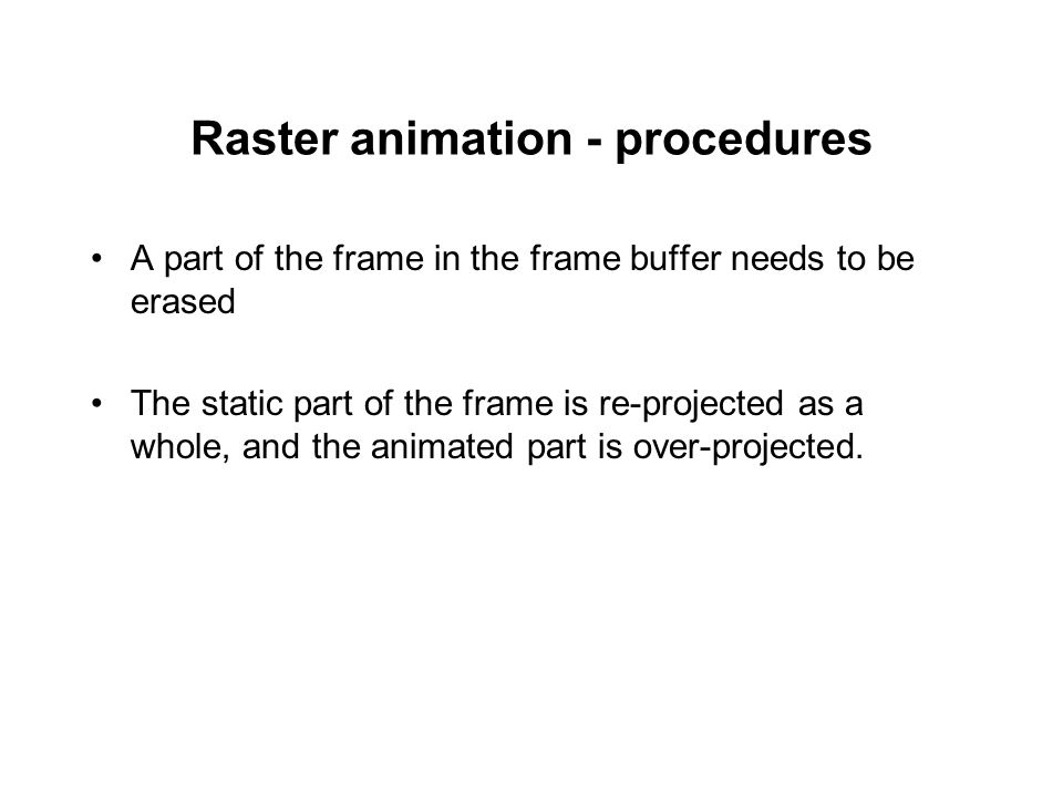 Raster animation - procedures