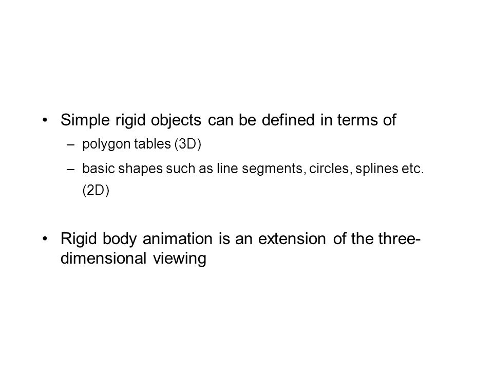Simple rigid objects can be defined in terms of