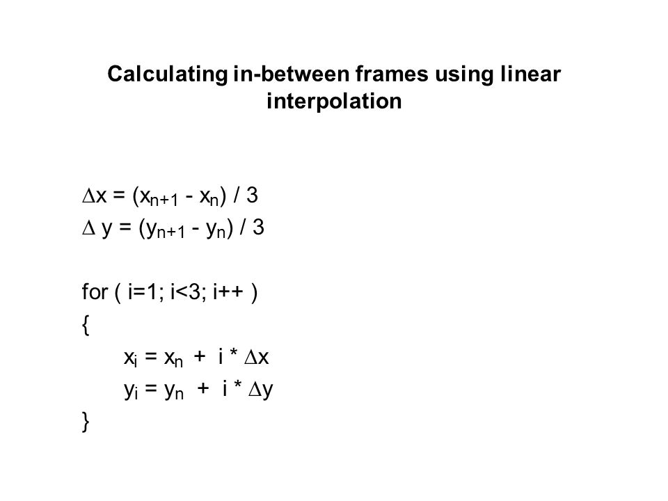 Calculating in-between frames using linear interpolation