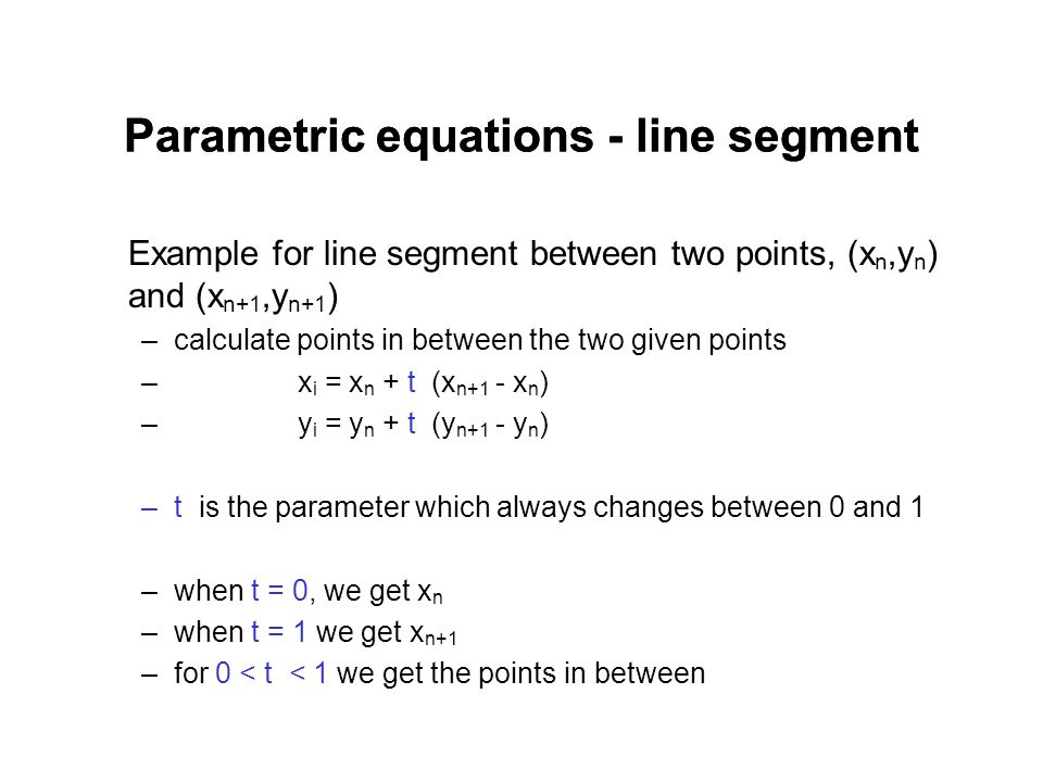 Parametric equations - line segment
