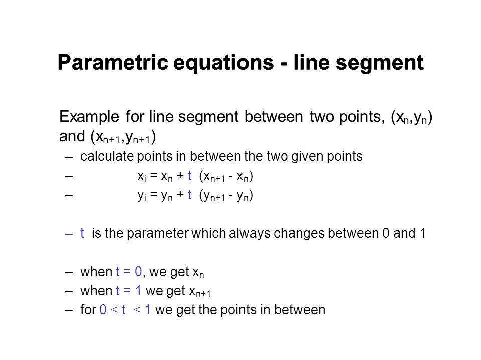 Parametric equations - line segment