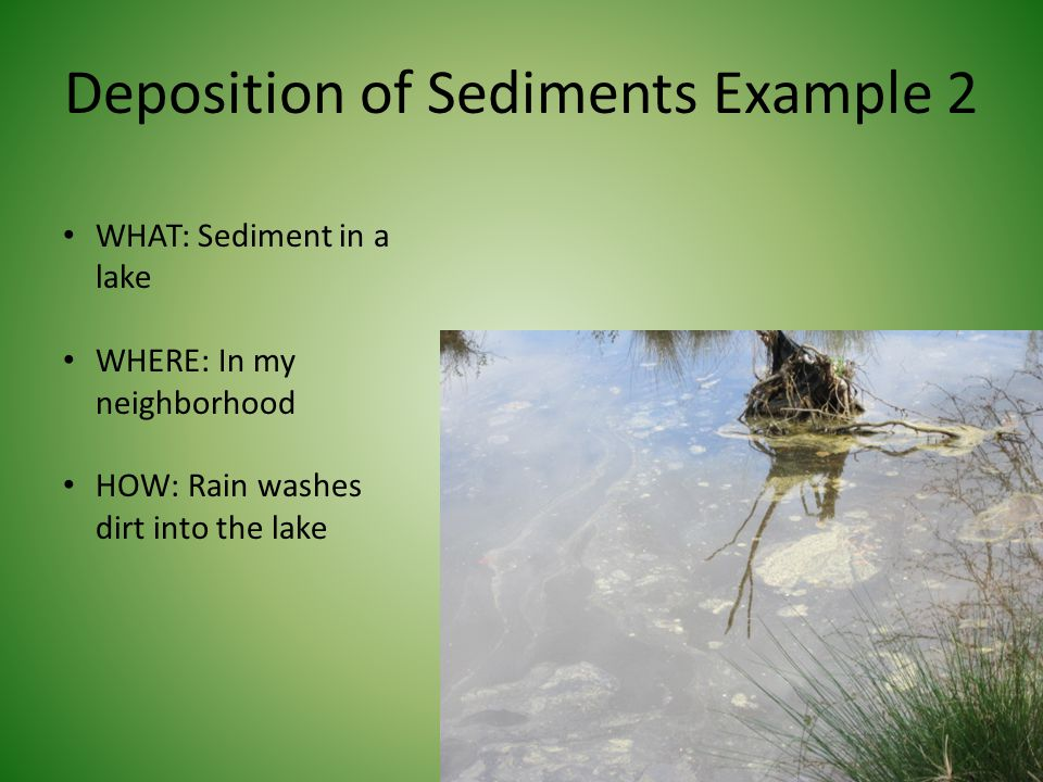 Deposition of Sediments Example 2