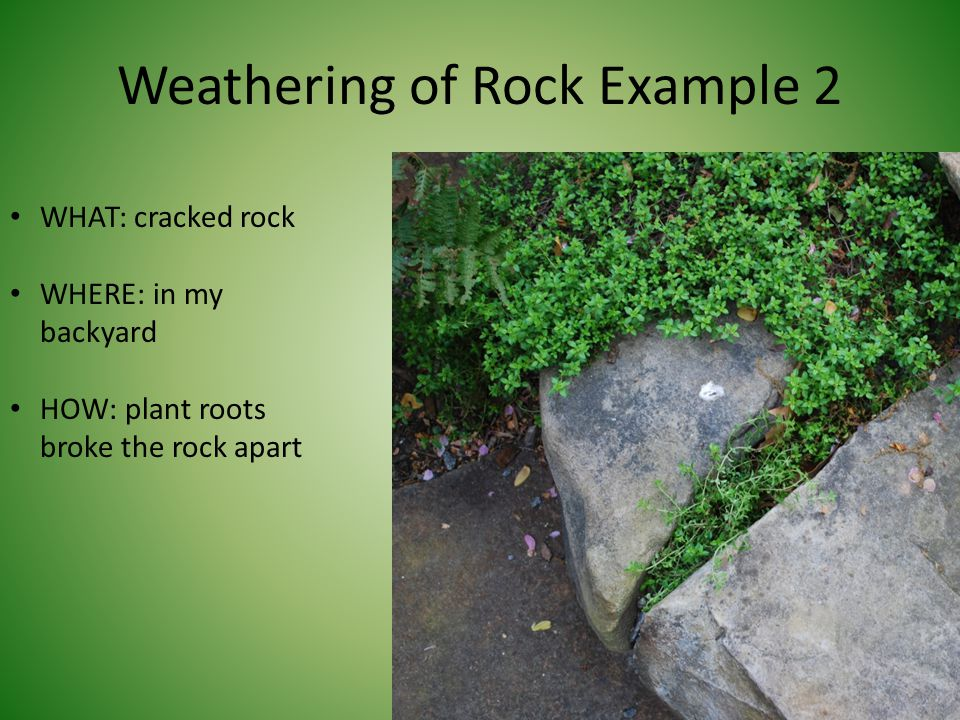 Weathering of Rock Example 2
