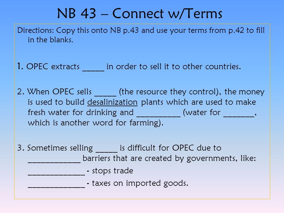 NB 43 – Connect w/Terms Directions: Copy this onto NB p.43 and use your terms from p.42 to fill in the blanks.