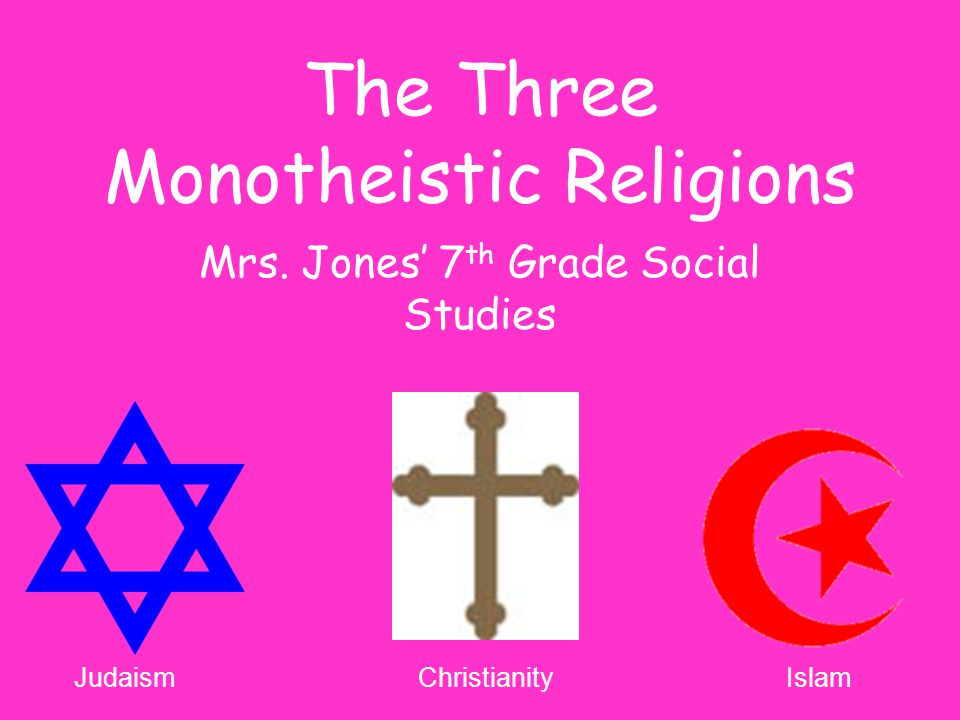 What is the definition of monotheistic?
