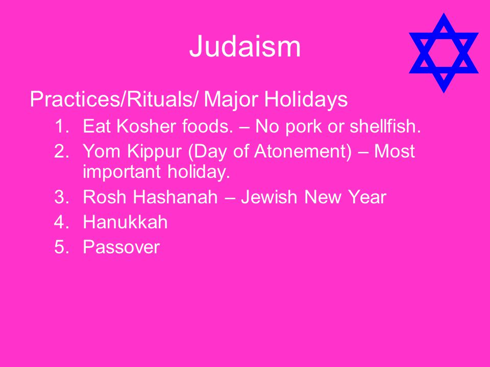 Judaism Practices/Rituals/ Major Holidays