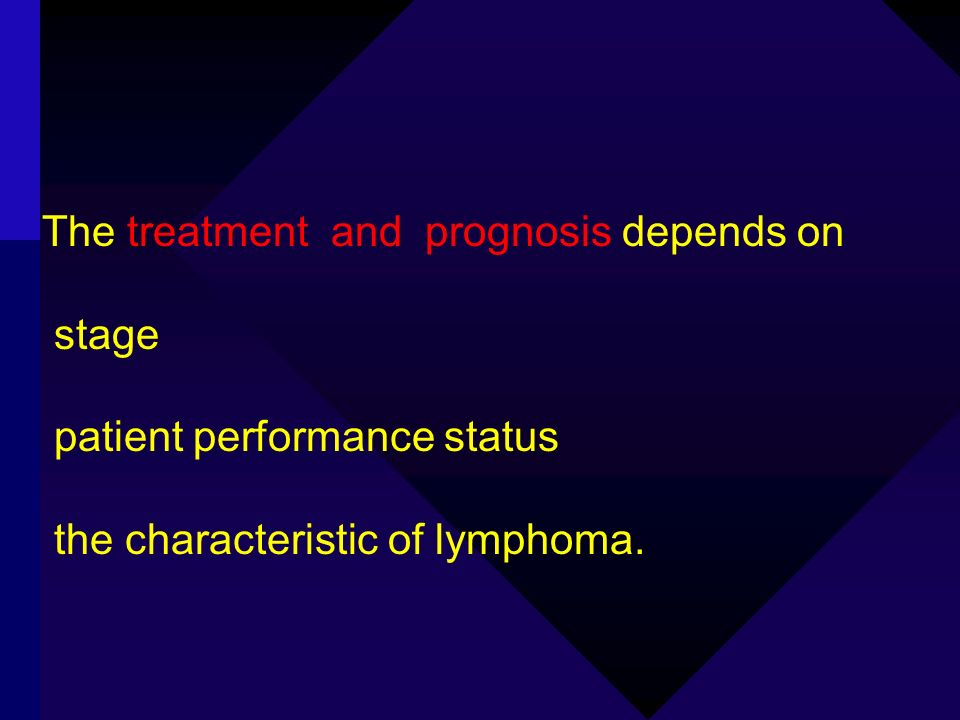 The treatment and prognosis depends on