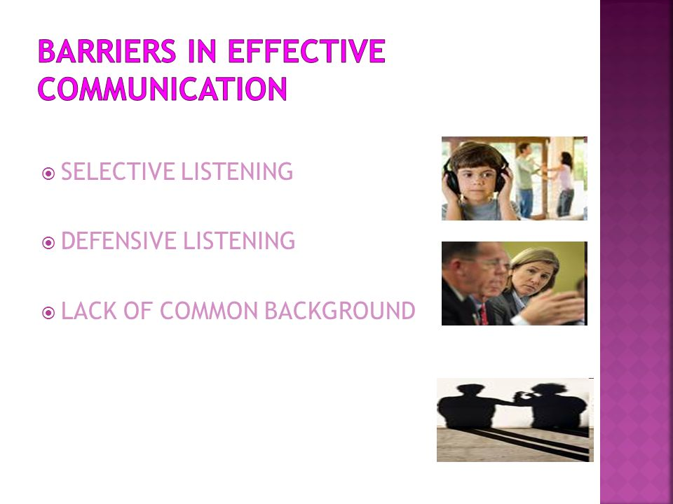 BARRIERS IN EFFECTIVE COMMUNICATION