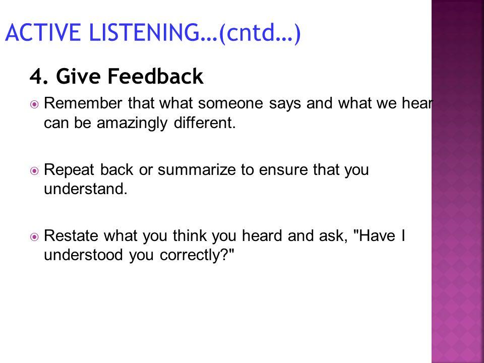 ACTIVE LISTENING…(cntd…)