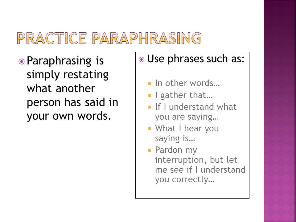Practice Paraphrasing