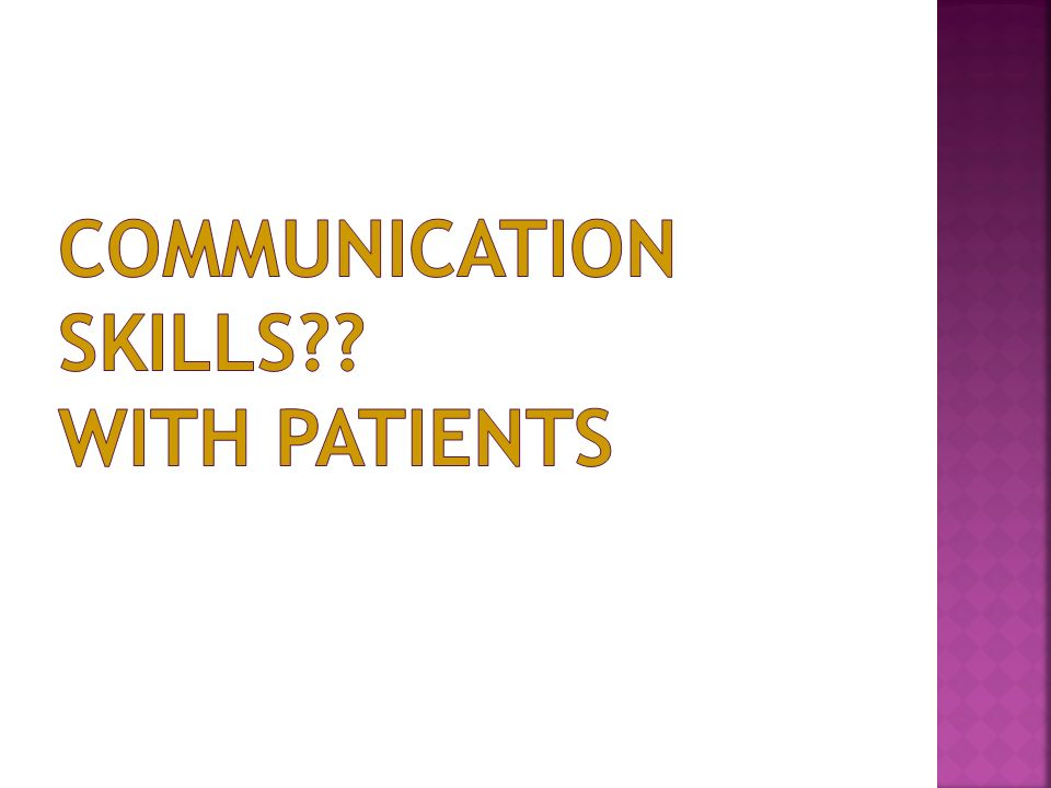 Communication Skills With Patients