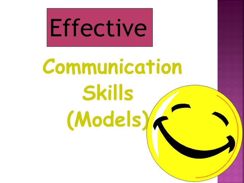Effective Communication Skills (Models)