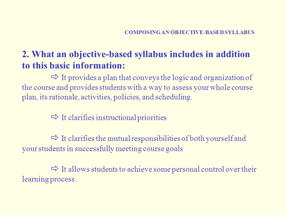 COMPOSING AN OBJECTIVE-BASED SYLLABUS 2