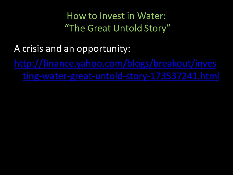 How to Invest in Water: The Great Untold Story