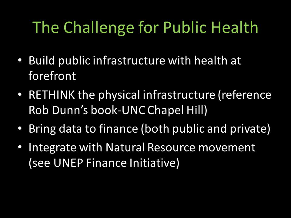 The Challenge for Public Health