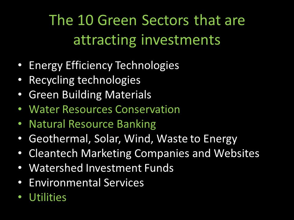 The 10 Green Sectors that are attracting investments