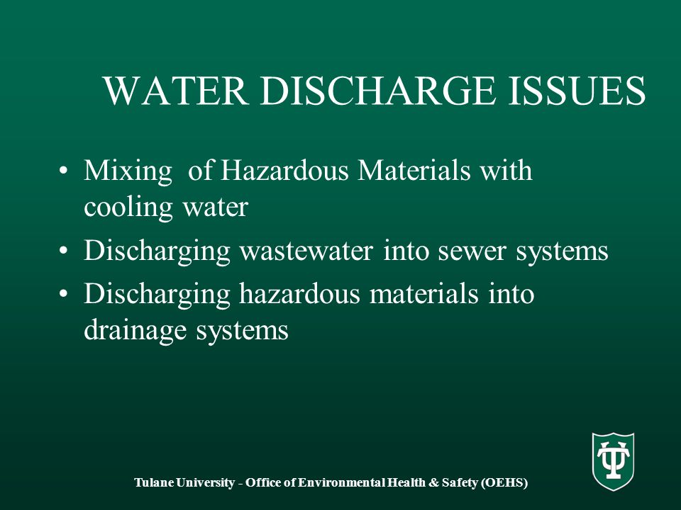 WATER DISCHARGE ISSUES