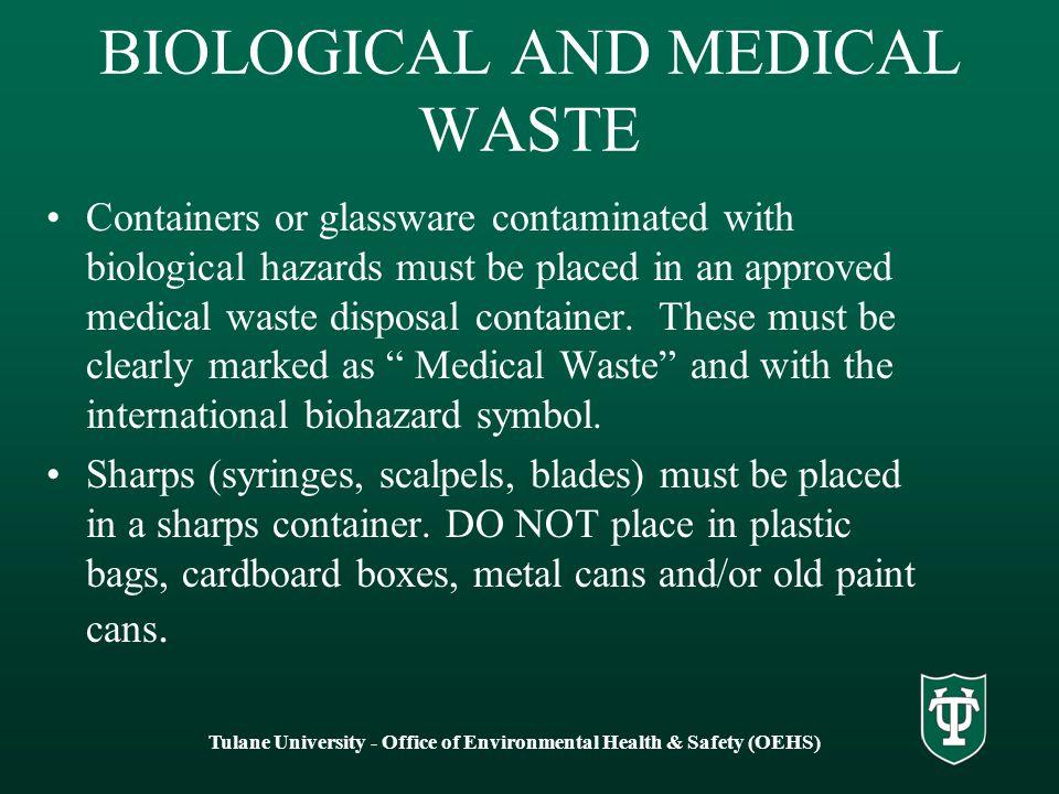 BIOLOGICAL AND MEDICAL WASTE