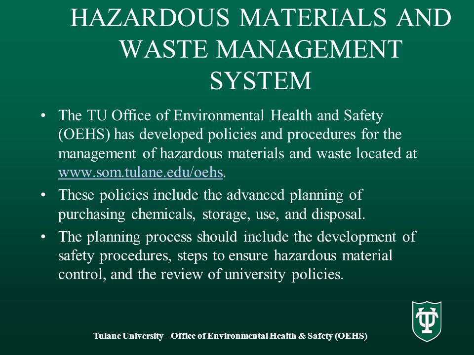 HAZARDOUS MATERIALS AND WASTE MANAGEMENT SYSTEM