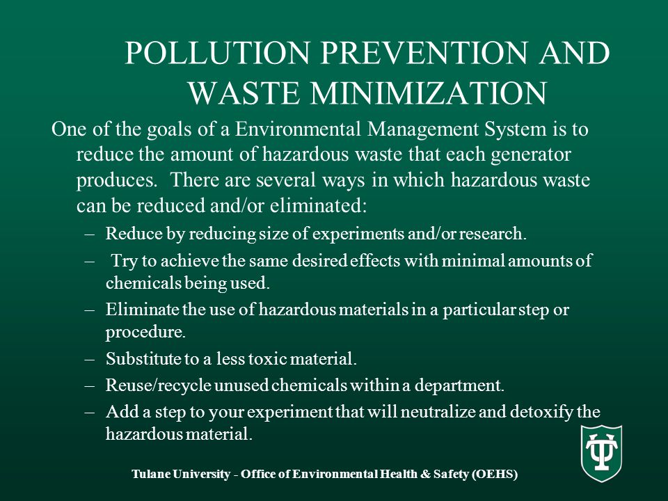 POLLUTION PREVENTION AND WASTE MINIMIZATION