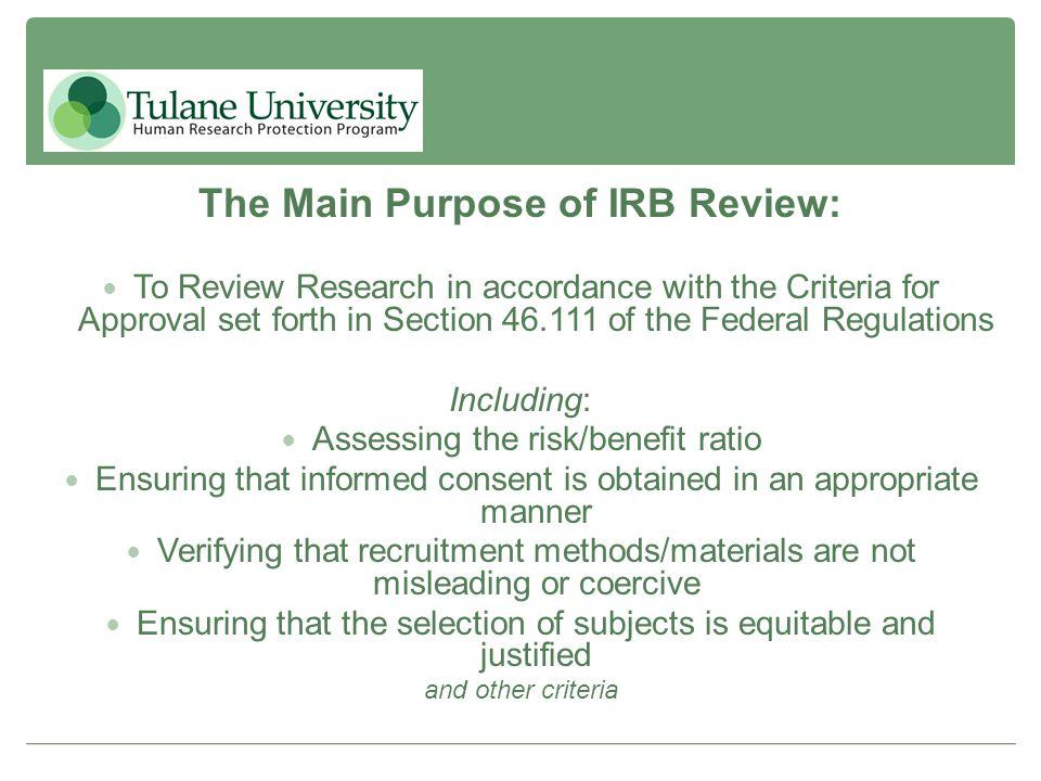 The Main Purpose of IRB Review: