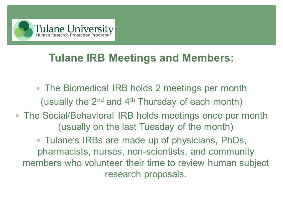 Tulane IRB Meetings and Members: