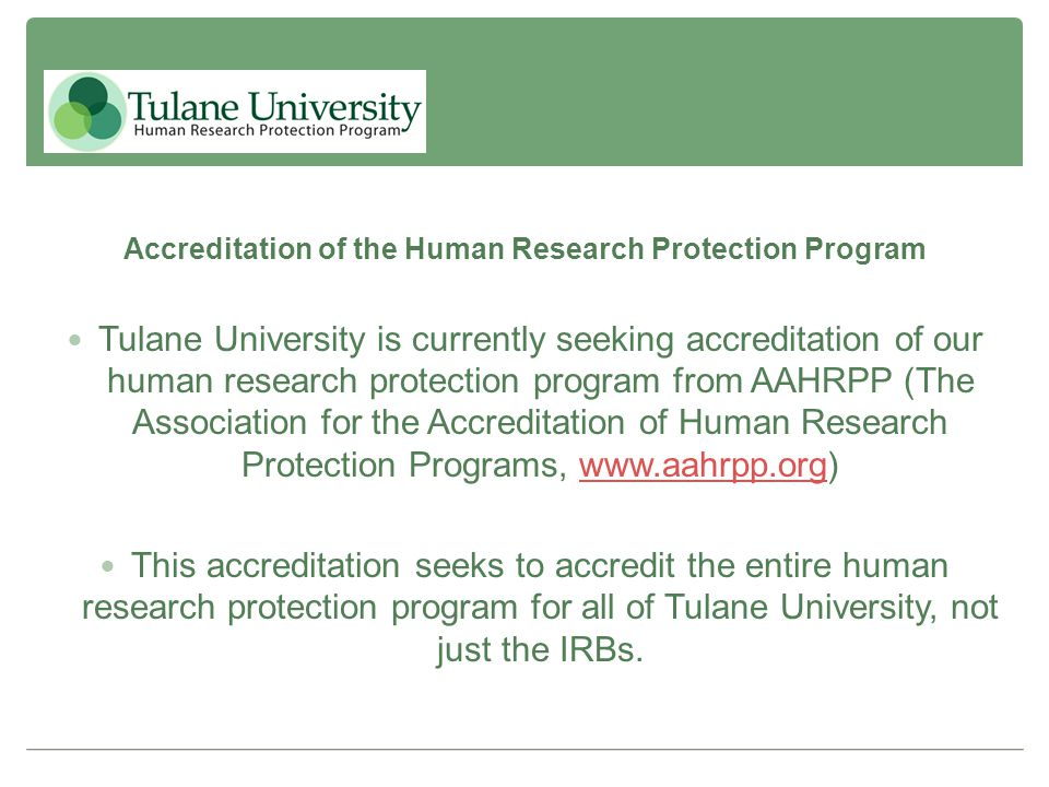 Accreditation of the Human Research Protection Program