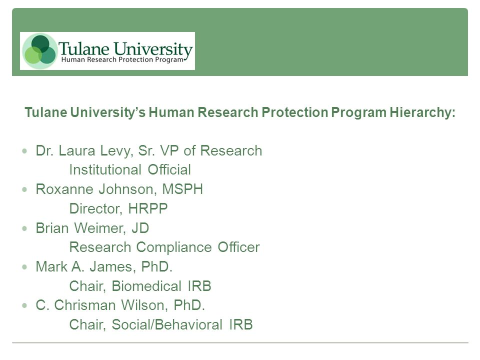 Tulane University's Human Research Protection Program Hierarchy: