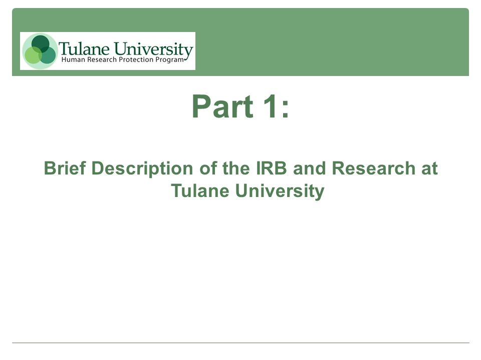 Brief Description of the IRB and Research at Tulane University