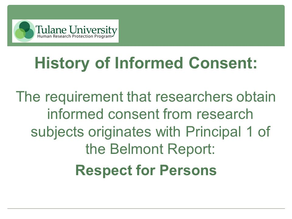History of Informed Consent: