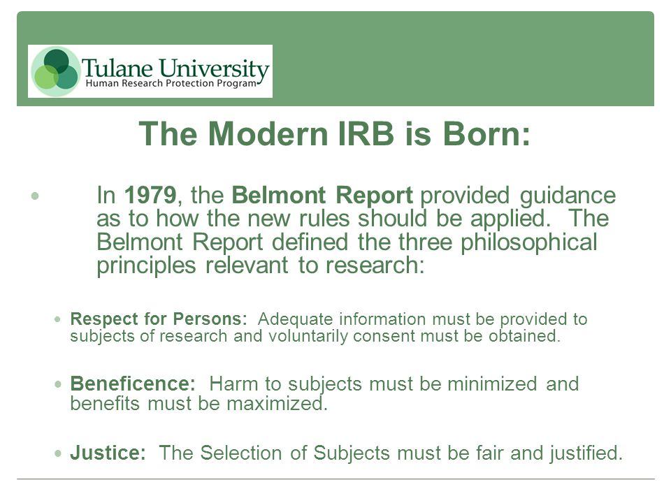 The Modern IRB is Born: