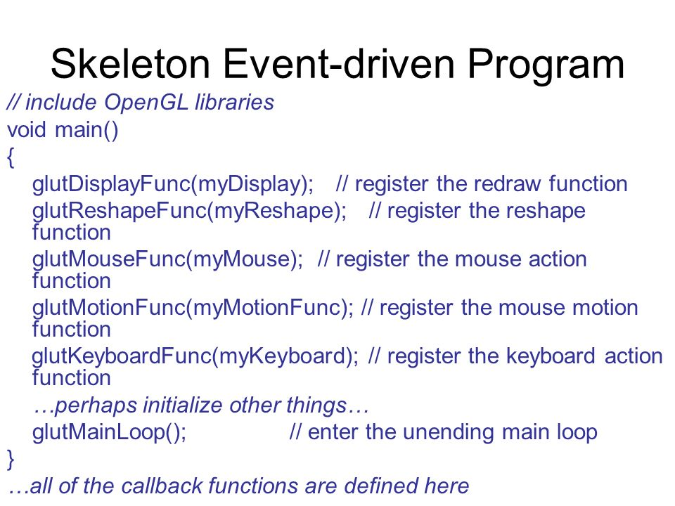 Skeleton Event-driven Program