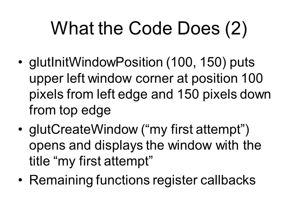 What the Code Does (2)