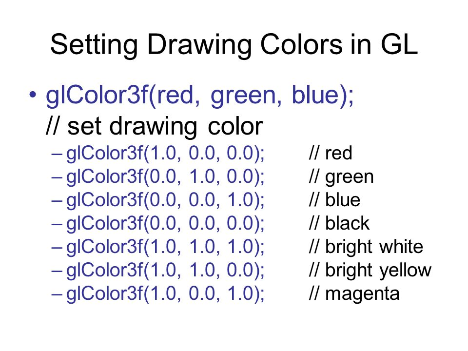 Setting Drawing Colors in GL