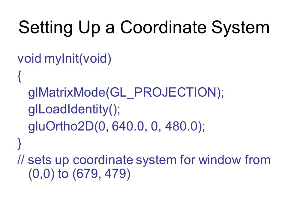Setting Up a Coordinate System