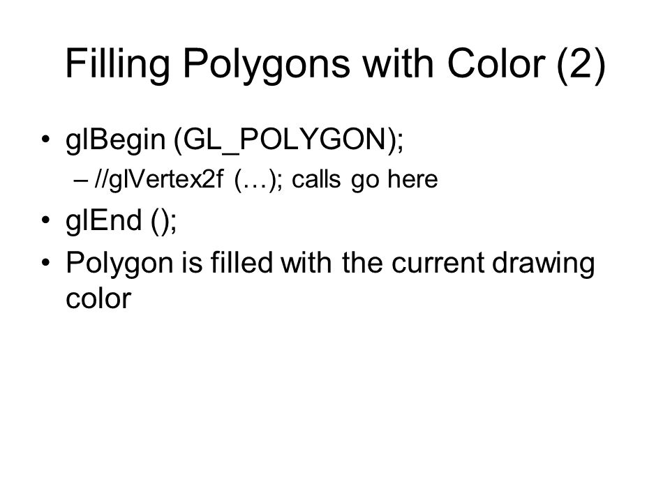 Filling Polygons with Color (2)