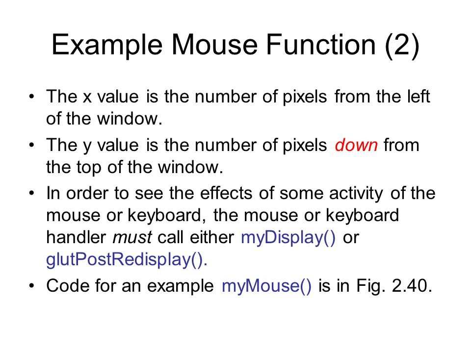Example Mouse Function (2)