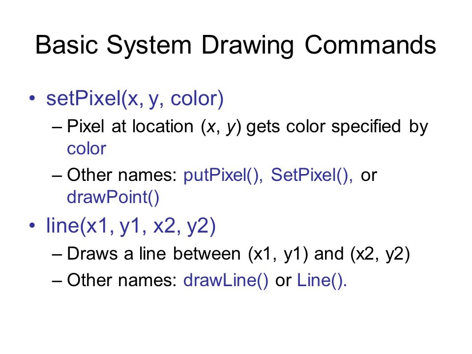 Basic System Drawing Commands