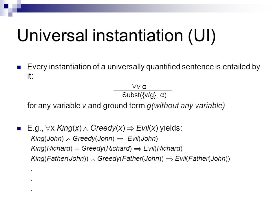 Universal instantiation (UI)