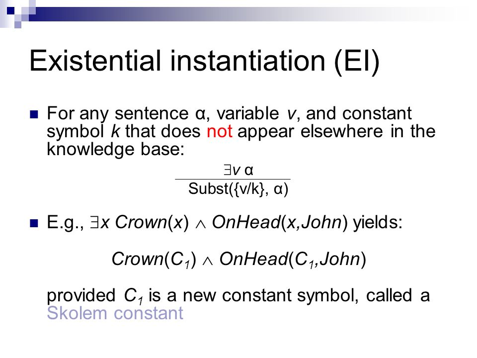 Existential instantiation (EI)