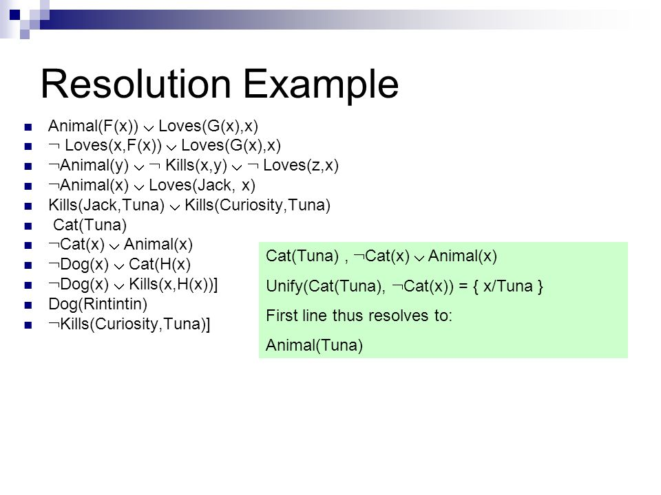 Resolution Example Animal(F(x))  Loves(G(x),x)