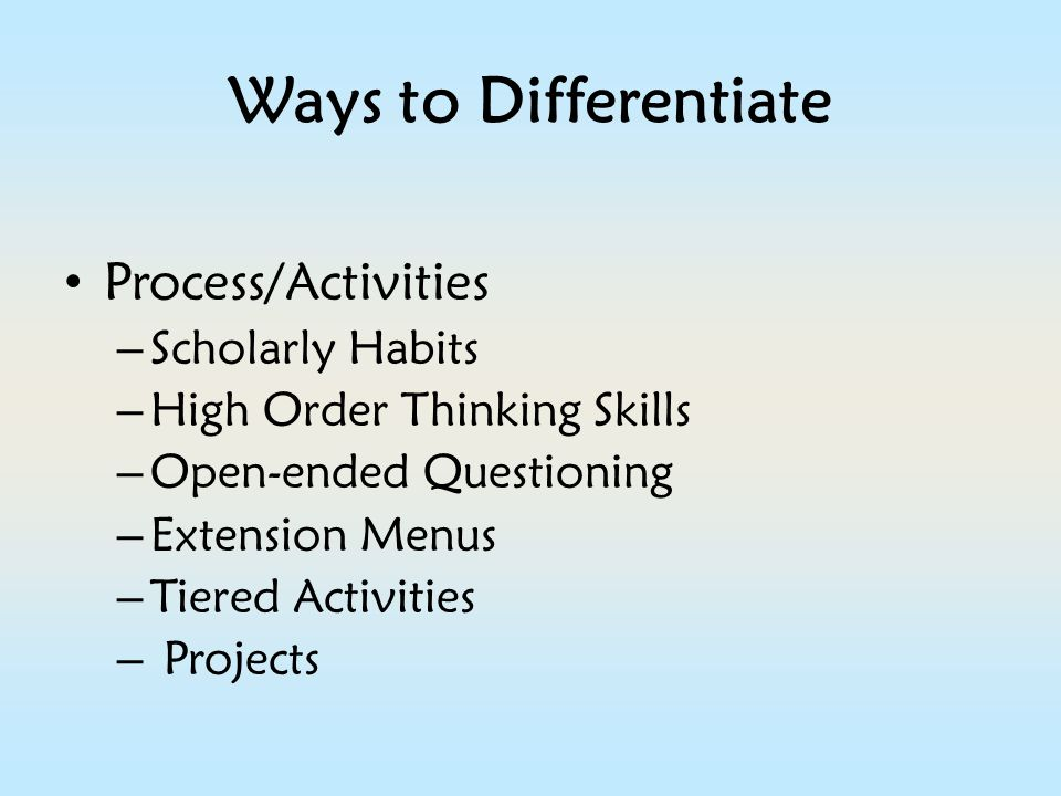 Ways to Differentiate Process/Activities Scholarly Habits