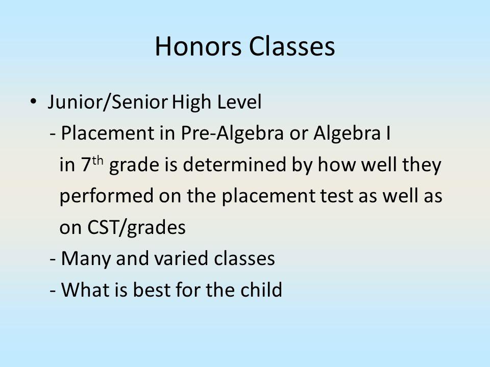 Honors Classes Junior/Senior High Level