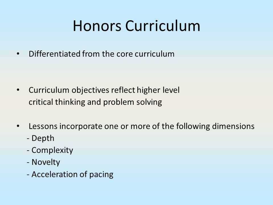 Honors Curriculum Differentiated from the core curriculum