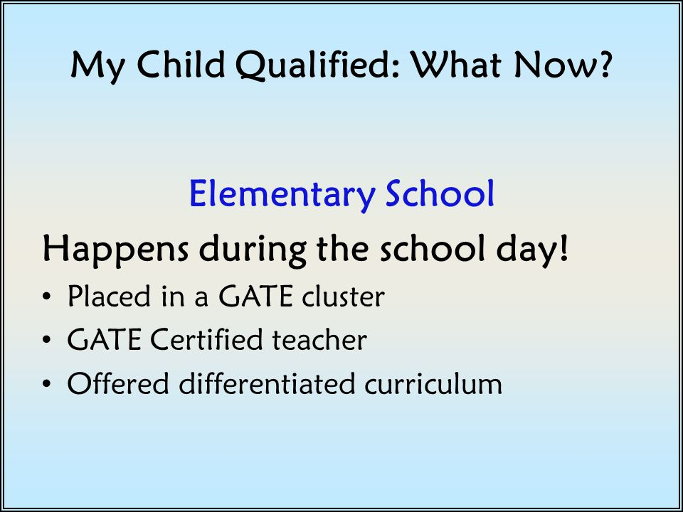 My Child Qualified: What Now