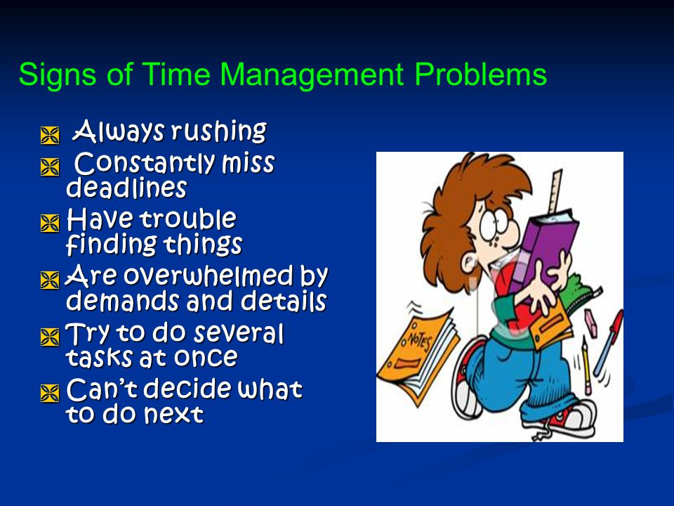 Signs of Time Management Problems
