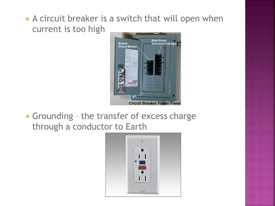 A circuit breaker is a switch that will open when current is too high
