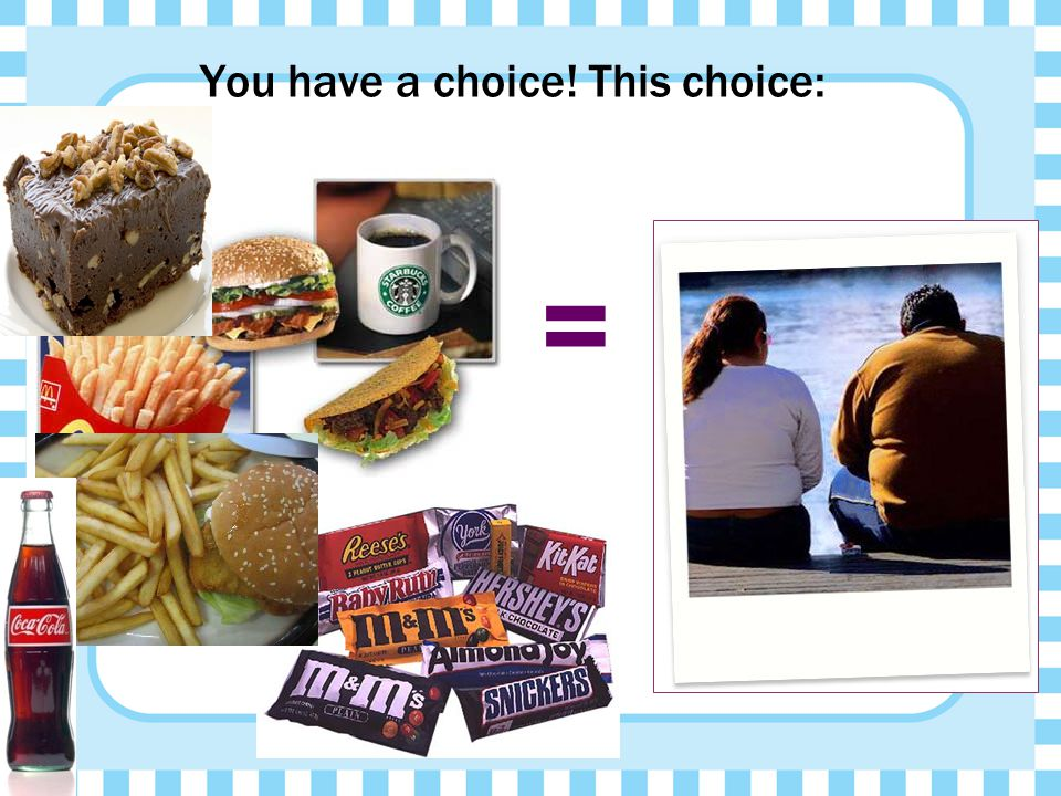 You have a choice! This choice: