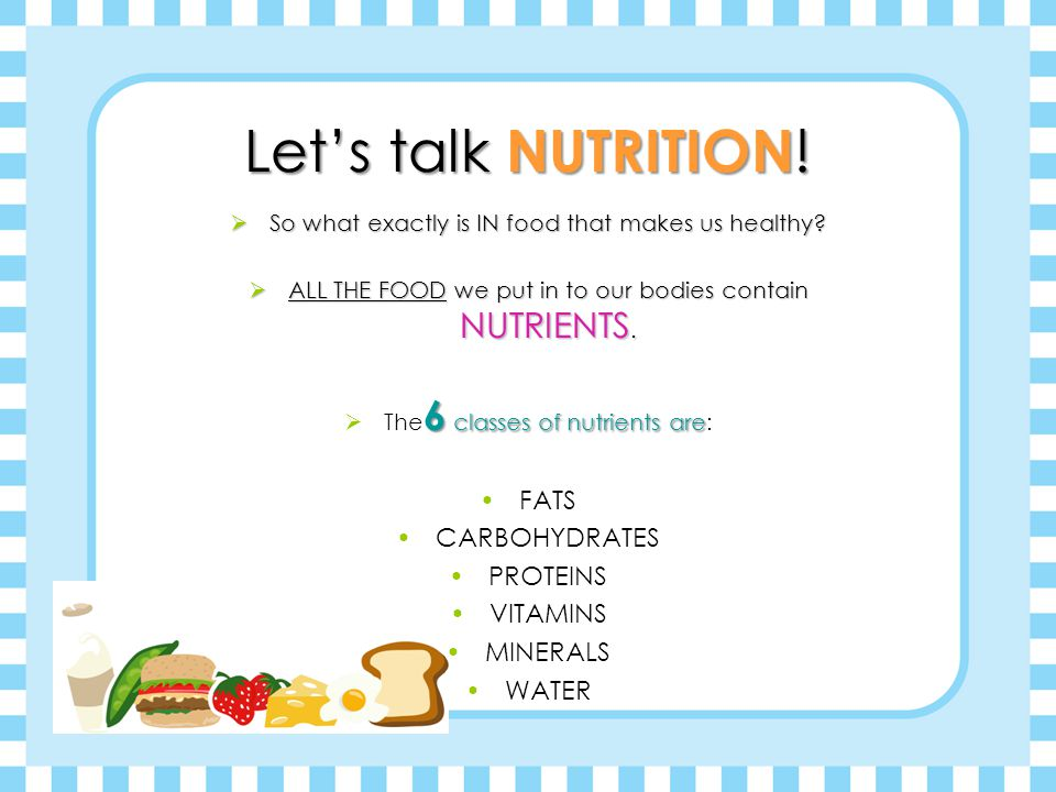 Let's talk NUTRITION! FATS CARBOHYDRATES PROTEINS VITAMINS MINERALS