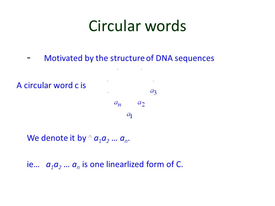Circular words - Motivated by the structure of DNA sequences